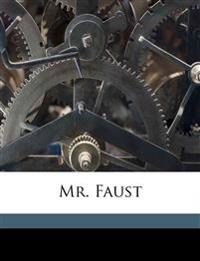 Mr. Faust