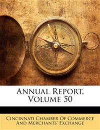 Annual Report, Volume 50
