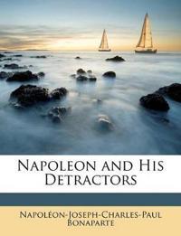 Napoleon and His Detractors