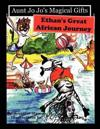 Aunt Jo Jo's Magical Gifts: Ethan's Great African Journey