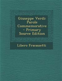 Giuseppe Verdi: Parole Commemorative