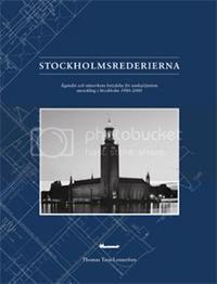 Stockholmsrederierna : ägandet och nätverkens betydelse för tanksjöfartens utveckling i Stockholm 1980-2000