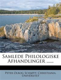 Samlede Philologiske Afhandlinger ......