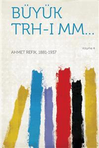 Buyuk Trh-I MM... Volume 4
