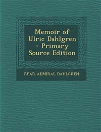 Memoir of Ulric Dahlgren