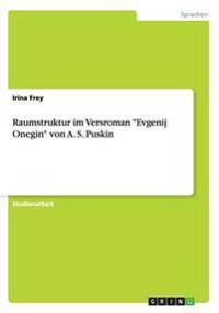 """Raumstruktur im Versroman """"Evgenij Onegin"""" von A. S. Puskin"""