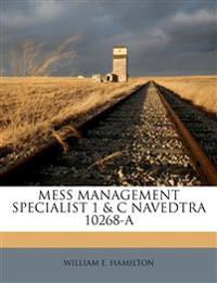 MESS MANAGEMENT SPECIALIST 1 & C  NAVEDTRA 10268-A