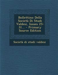 Bollettino Della Società Di Studi Valdesi, Issues 25-31... - Primary Source Edition