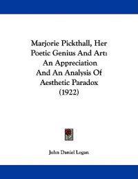 Marjorie Pickthall, Her Poetic Genius and Art