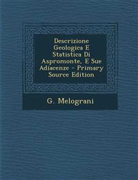 Descrizione Geologica E Statistica Di Aspromonte, E Sue Adiacenze - Primary Source Edition