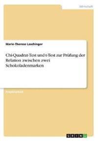Chi-Quadrat-Test Und T-Test Zur Prufung Der Relation Zwischen Zwei Schokoladenmarken