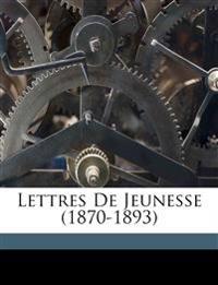 Lettres de jeunesse (1870-1893)