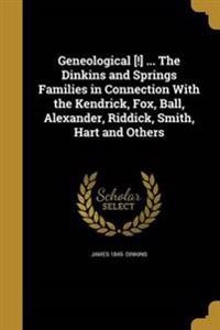 GENEOLOGICAL THE DINKINS & SPR