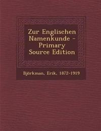 Zur Englischen Namenkunde