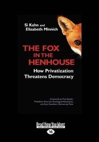 The Fox in the Henhouse (Large Print 16pt)