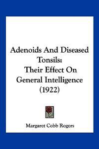 Adenoids and Diseased Tonsils
