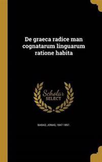 LAT-DE GRAECA RADICE MAN COGNA