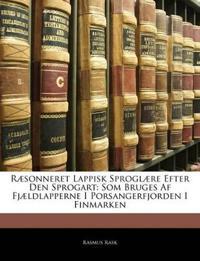 Ræsonneret Lappisk Sproglære Efter Den Sprogart: Som Bruges Af Fjældlapperne I Porsangerfjorden I Finmarken