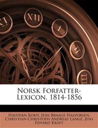 Norsk Forfatter-Lexicon. 1814-1856