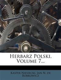 Herbarz Polski, Volume 7...