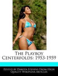The Playboy Centerfolds: 1953-1959