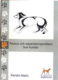 Rädsla och separationsproblem hos hundar