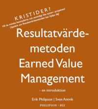 Resultatvärdemetoden Earned Value Management - en introduktion