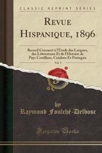 Revue Hispanique, 1896, Vol. 3