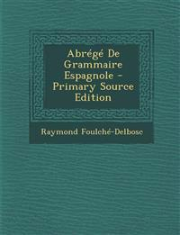 Abrégé De Grammaire Espagnole