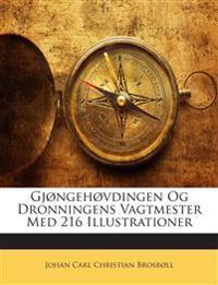 Gjøngehøvdingen Og Dronningens Vagtmester Med 216 Illustrationer