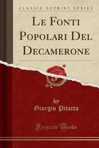 Le Fonti Popolari del Decamerone (Classic Reprint)