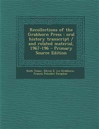 Recollections of the Grabhorn Press : oral history transcript / and related material, 1967-196