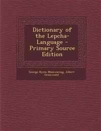 Dictionary of the Lepcha-Language - Primary Source Edition