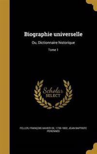 FRE-BIOGRAPHIE UNIVERSELLE