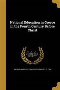 NATL EDUCATION IN GREECE IN TH