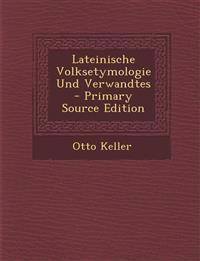 Lateinische Volksetymologie Und Verwandtes