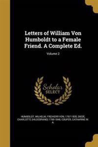 LETTERS OF WILLIAM VON HUMBOLD
