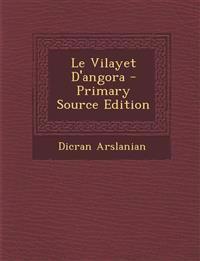 Le Vilayet D'angora