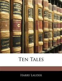 Ten Tales