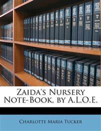 Zaida's Nursery Note-Book, by A.L.O.E.