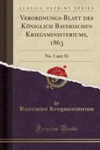 Verordnungs-Blatt des Königlich Bayerischen Kriegsministeriums, 1863