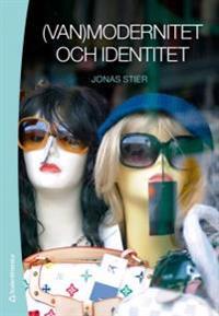 (Van)modernitet och identitet