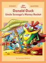 Disney Masters Vol. 2: Luciano Bottaro: Walt Disney's Donald Duck: Uncle Scrooge's Money Rocket