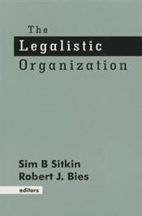 The Legalistic Organization