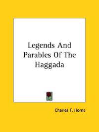 Legends and Parables of the Haggada