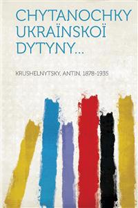 Chytanochky ukraïnskoï dytyny...
