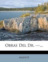 Obras Del Dr. ---...