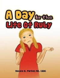 A Day In the Life Of Ruby