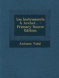 Les Instruments À Archet...