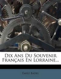 Dix Ans Du Souvenir Français En Lorraine...